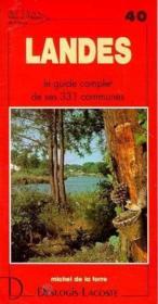 Landes ; le guide complet de ses 331 communes - Couverture - Format classique