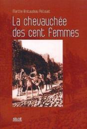 La chevauch e des cent femmes - Couverture - Format classique