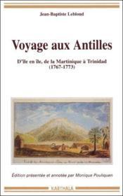 Voyage aux Antilles ; d'île en île ; de la Martinique à Trinidad 1767-1773 - Couverture - Format classique