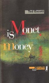 Monet Is Money - Intérieur - Format classique