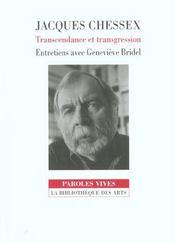 Jacques chessex. transcendance et transgression. entretiens avec genvieve bridel - Intérieur - Format classique
