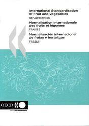 International standardisation of fruit and vegetables strawberries - 4ème de couverture - Format classique
