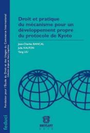 Droit et pratique du mécanisme pour le développement propre du protocole de Kyoto - Couverture - Format classique