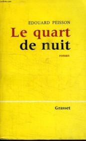 Le Quart De Nuit. - Couverture - Format classique