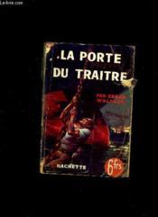 La Porte Du Traitre. - Couverture - Format classique