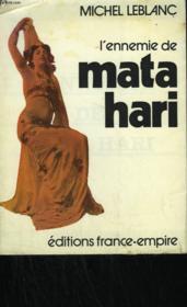 L'Ennemie De Mata Hari. - Couverture - Format classique