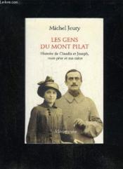 Les Gens Du Mont Pilat - Histoire De Claudia Et Joseph, Mon Pere Et Ma Mere - Couverture - Format classique