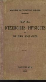 Manuel D'Exercices Physiques Et De Jeux Scolaires - Couverture - Format classique