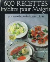 600 recettes inédites pour maigrir - Couverture - Format classique