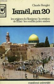 Israël, An 20 - Les Origines Du Sionisme / La Creation De L'Etat / Les Conflits Judeo-Arabes - Couverture - Format classique