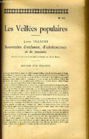 Les Veilleees Populaires N°15 - Leon Tolstoi, Sourvenirs D'Enfance, D'Adolescence Et De Jeunesse - Couverture - Format classique