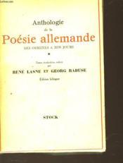 Anthologie De La Poesie Allemande Des Origines A Nos Jours - Tome I - Couverture - Format classique
