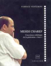 Mehdi charef conscience esthetique de la generation beur - Couverture - Format classique