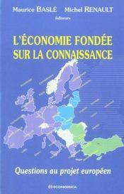 L'Economie Fondee Sur La Connaissance ; Questions Au Projet Europeen - Intérieur - Format classique