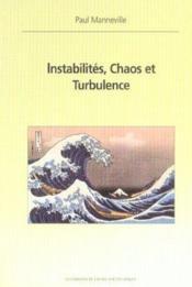 Instabilites Chaos Et Turbulence - Couverture - Format classique