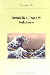 Instabilites Chaos Et Turbulence - Intérieur - Format classique