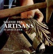 Sagesse des artisans au jour le jour - Couverture - Format classique