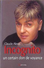 Incognito - Un Certain Don De Voyance - Intérieur - Format classique