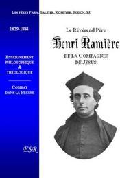 Le Reverend Pere Henri Ramiere ; De La Compagnie De Jesus - Couverture - Format classique