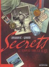 Secrets, le serpent sous la glace t.1 - Intérieur - Format classique