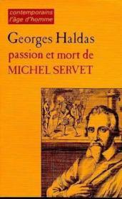 Passion Et Mort De Michel Servet - Couverture - Format classique