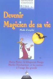 Devenir Le Magicien De Sa Vie - Intérieur - Format classique
