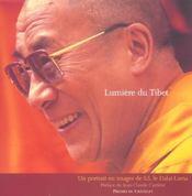 Lumiere Du Tibet ; Un Portrait En Images De S.S. Le Dalai-Lama - Intérieur - Format classique