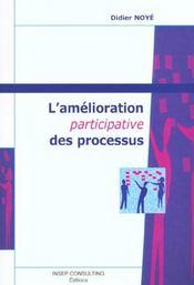 L'amelioration participative des processus (3e édition) - Intérieur - Format classique