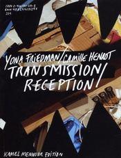 Yona friedman / camille henrot - transmission / reception - Intérieur - Format classique