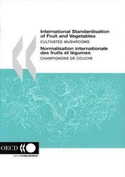 International standardisation of fruit and vegetables cultivated mushrooms - 4ème de couverture - Format classique