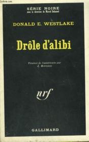 Drole D'Alibi. Collection : Serie Noire N° 1303 - Couverture - Format classique