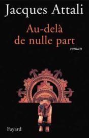 Au Dela De Nulle Part. - Couverture - Format classique