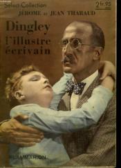 Dingley, L'Illustre Ecrivain. Collection : Select Collection N° 156 - Couverture - Format classique