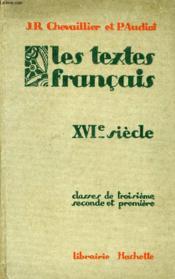 LES TEXTES FRANCAIS, CLASSES DE 3e, 2e ET 1re, XVIe SIECLE - Couverture - Format classique
