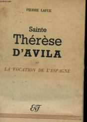 Sainte Therese D'Avila Et La Vocation De L'Espagne - Couverture - Format classique