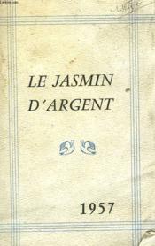 Le Jasmin D'Argent 1957 - Couverture - Format classique
