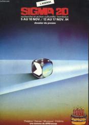Sigma 20. Semaine De Recherche Et D'Action Culturelle. Bordeaux, 5 Au 10 / 12 Au 17 Novembre 1984. - Couverture - Format classique