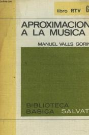 Approximacion A La Musica - Couverture - Format classique