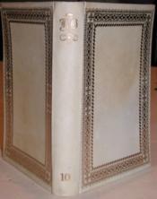 Oeuvres complètes [Tome 10 seul]. - Couverture - Format classique