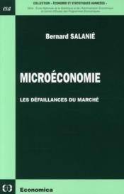 Microeconomie ; Les Defaillances Du Marche - Couverture - Format classique