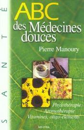 ABC des médecines douces - Intérieur - Format classique