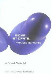 Miche et drate, paroles blanches - Intérieur - Format classique