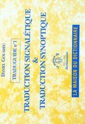 Traduguide t.1 ; traduction signaletique et traduction synoptique - Intérieur - Format classique