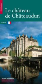 Le chateau de chateaudun - Couverture - Format classique