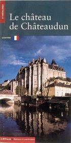 Le chateau de chateaudun - Intérieur - Format classique