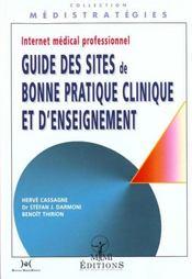 Internet Medical Professionnel ; Guide Des Sites De Bonne Pratique Clinique Et D'Enseignement - Intérieur - Format classique