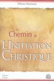 Le chemin de l'initiation christique - Intérieur - Format classique