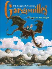 Gargouilles t.6 ; le livre des mages - Couverture - Format classique