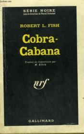 Cobra-Cabana. Collection : Serie Noire N° 856 - Couverture - Format classique