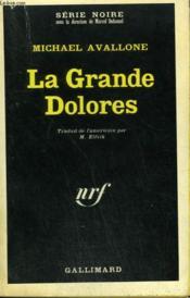 La Grande Dolores. Collection : Serie Noire N° 1139 - Couverture - Format classique